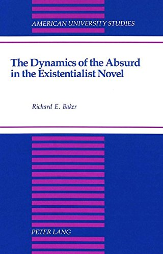 9780820420790: The Dynamics of the Absurd in the Existentialist Novel (American University Studies)