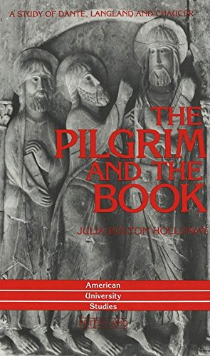 9780820420905: The Pilgrim and the Book: A Study of Dante, Langland and Chaucer (American University Studies)