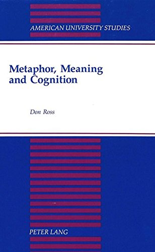 9780820421513: Metaphor, Meaning and Cognition (American University Studies)