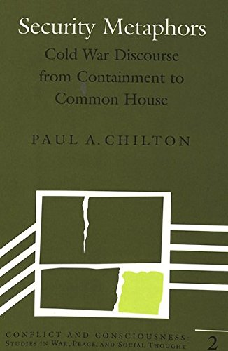 9780820421780: Security Metaphors: Cold War Discourse from Containment to Common House (Conflict and Consciousness)