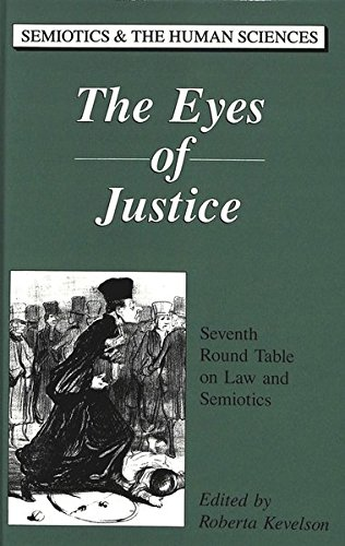 The Eyes of Justice: Seventh Round Table on Law and Semiotics (Hardback)