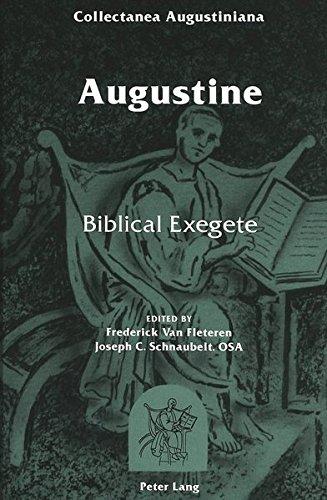 9780820422923: Augustine: Biblical Exegete (Augustinian Historical Institute (Series), 5.)