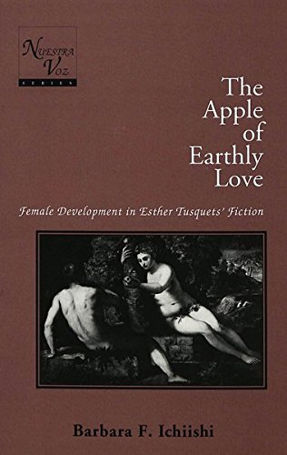 9780820423029: The Apple of Earthly Love: Female Development in Esther Tusquets' Fiction (Nuestra Voz)