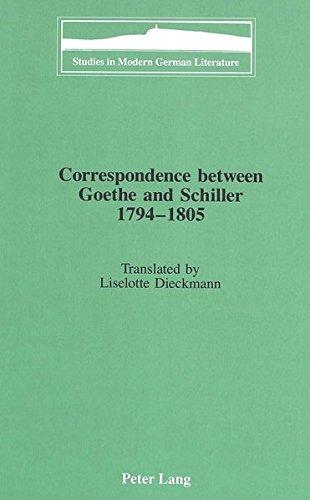 9780820423142: Correspondence between Goethe and Schiller 1794-1805: Translated by Liselotte Dieckmann (Studies in Modern German Literature)