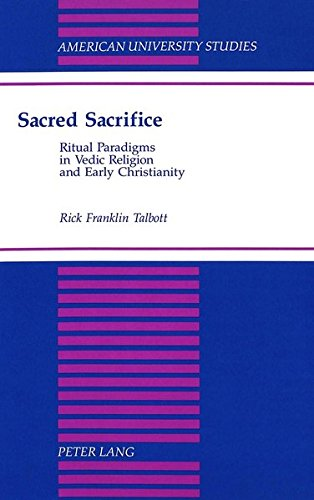 Sacred Sacrifice: Ritual Paradigms in Vedic Religion and Early Christianity (Hardback): Rick ...