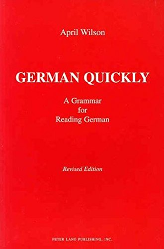 9780820423241: German Quickly: A Grammar for Reading German (American University Studies, Series 6, Foreign Language Instruction, Vol. 5)