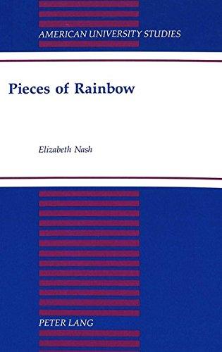 Pieces of Rainbow: Nash, Elizabeth