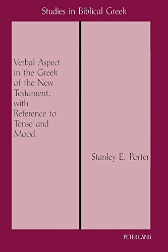 9780820424231: Verbal Aspect in the Greek of the New Testament, with Reference to Tense and Mood: Third Printing (Studies in Biblical Greek)