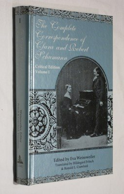 9780820424446: The Complete Correspondence of Clara and Robert Schumann