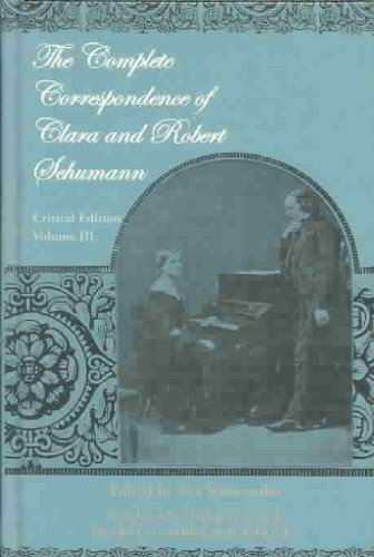 9780820424460: The Complete Correspondence of Clara and Robert Schumann: v. 3