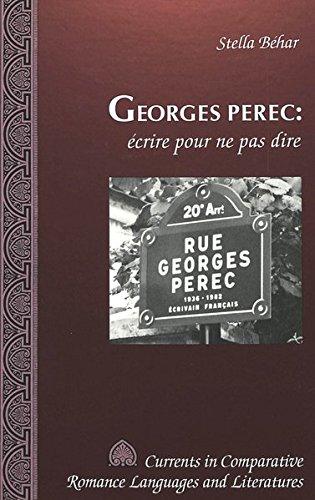 9780820424675: Georges Perec: écrire pour ne pas dire