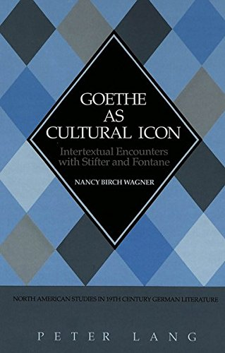 Goethe as Cultural Icon: Wagner, Nancy Birch