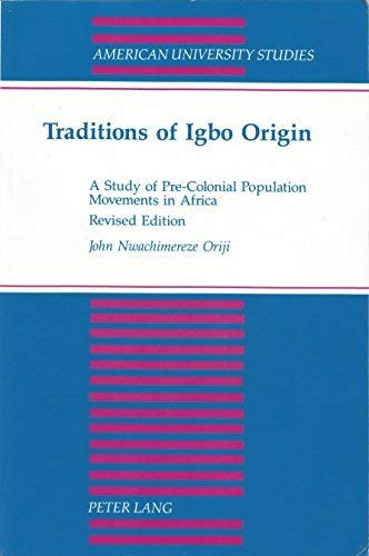 9780820424811: Traditions of Igbo Origin (American University Studies)