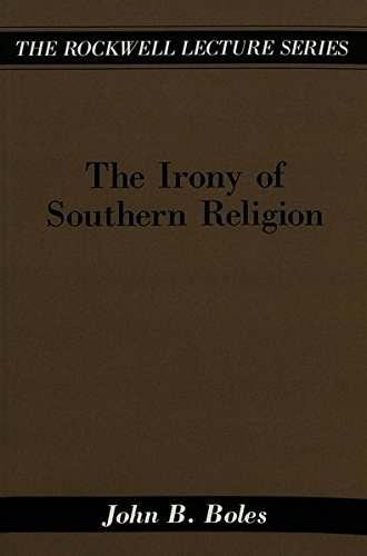 9780820425849: The Irony of Southern Religion (The Rockwell Lecture Series)