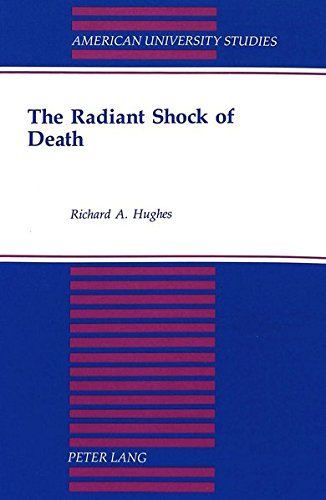 The Radiant Shock of Death: HUGHES RICHARD A.