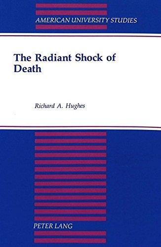 9780820426105: The Radiant Shock of Death (American University Studies)