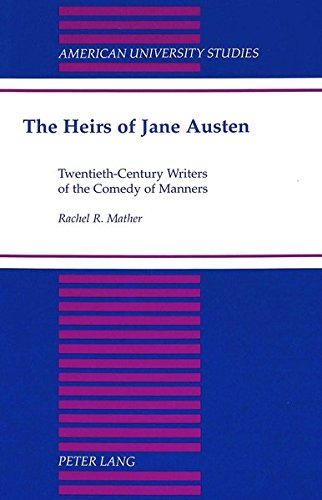 9780820426242: The Heirs of Jane Austen: Twentieth-Century Writers of the Comedy of Manners