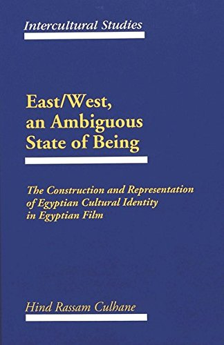 9780820426396: East/West, an Ambiguous State of Being: The Construction and Representation of Egyptian Cultural Identity in Egyptian Film (Intercultural Studies)
