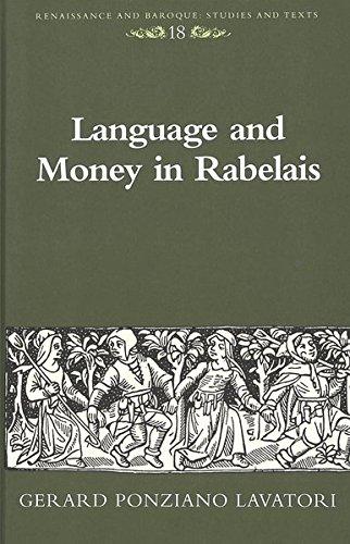 Language And Money In Rabelais: Lavatori, Gerard Ponziano