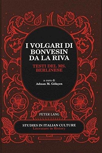 9780820427461: I Volgari Di Bonvesin Da LA Riva: Testi Del Ms. Berlinese