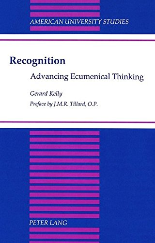 9780820427805: Recognition: Advancing Ecumenical Thinking (American University Studies)