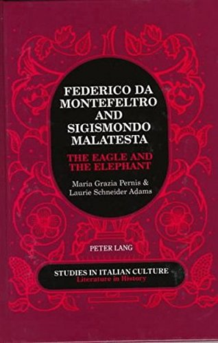 9780820428161: Federico Da Montefeltro & Sigismondo Malatesta: The Eagle and the Elephant