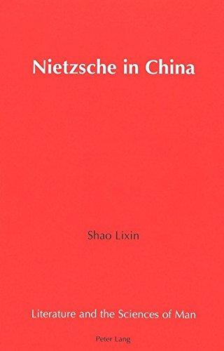 9780820428536: Nietzsche in China (Literature and the Sciences of Man)