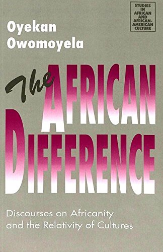 9780820428819: The African Difference: Discourses on Africanity and the Relativity of Cultures (Studies in African and Afro-American Culture)