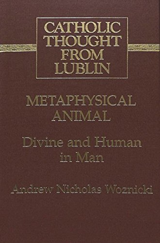 9780820428833: Metaphysical Animal: Divine and Human in Man (Catholic Thought from Lublin)