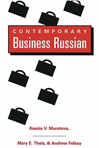 9780820430546: Contemporary Business Russian / Ksenia V. Muratova, Mary E. Theis, & Andrew Felkay.