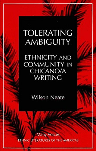 9780820430942: Tolerating Ambiguity: Ethnicity and Community in Chicano/a Writing (Many Voices)
