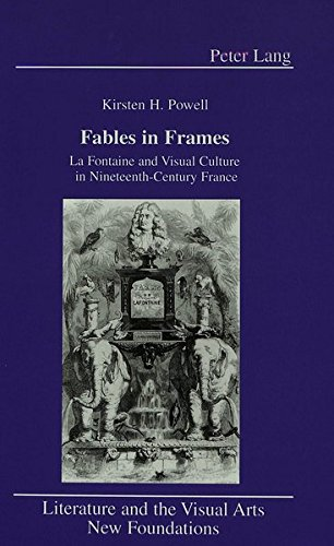 Fables in Frames: La Fontaine and Visual: Kirsten Powell