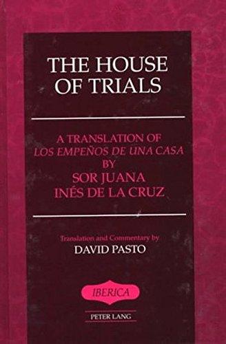 The House of Trials (Iberica): Juana Ines de