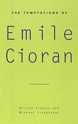 9780820431048: The Temptations of Emile Cioran (American University Studies)