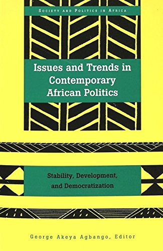 9780820431307: Issues and Trends in Contemporary African Politics: Stability, Development, and Democratization (Society and Politics in Africa)