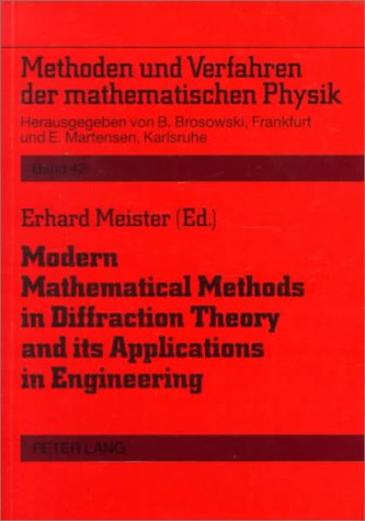 9780820432304: Modern Mathematical Methods in Diffraction Theory and Its Applications in Engineering: Proceedings of the Sommerfeld '96 Workshop, Freudenstadt, 30 ... Verfahren Der Mathematischen Physik, Bd. 42