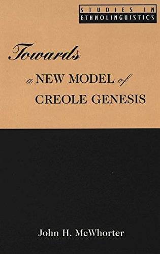 9780820433127: Towards a New Model of Creole Genesis
