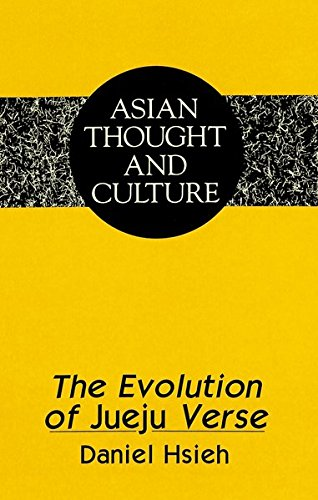 The Evolution of Jueju Verse (Asian Thought: Hsieh, Daniel