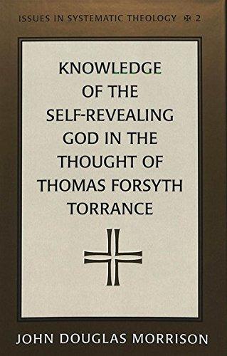 Knowledge of the Self-Revealing God in the: Morrison, John Douglas