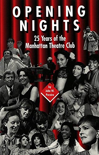 9780820433813: Opening Nights: 25 Years of the Manhattan Theatre Club (American University Studies)