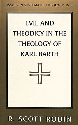 9780820434964: Evil and Theodicy in the Theology of Karl Barth