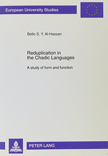 9780820435183: Reduplication in the Chadic Languages: A Study of Form and Function (European University Studies Series Xxi)