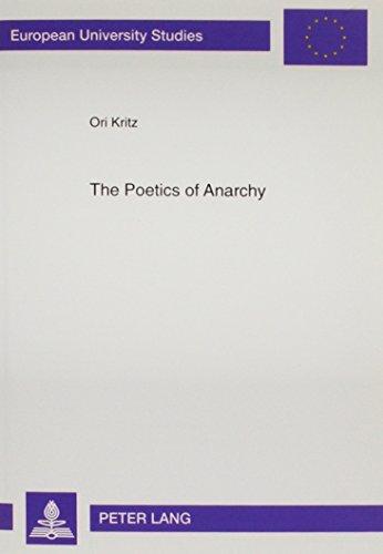 9780820435343: The Poetics of Anarchy: David Edelshtat's Revolutionary Poetry (Europaische Hochschulschriften. Reihe XVIII, Vergleichende Literaturwissenschaften, Bd. 88.)