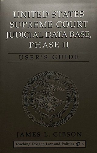 United States Supreme Court Judicial Data Base, Phase II: User's Guide: Gibson, James L.