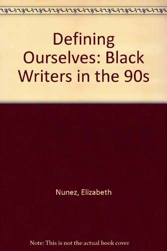 9780820437293: Defining Ourselves: Black Writers in the 90s