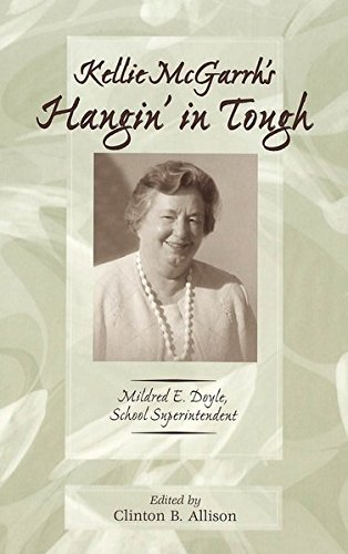 Kellie McGarrh's Hangin' in Tough: Mildred E. Doyle, School Superintendent (History of ...