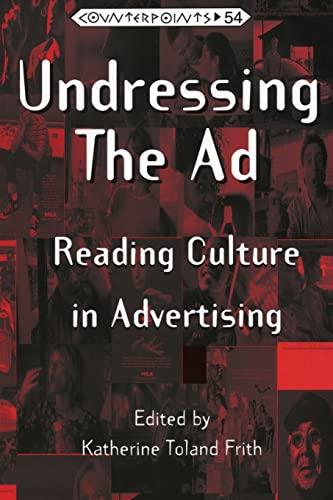 9780820437552: Undressing the Ad: Reading Culture in Advertising