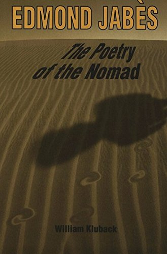 Edmond Jabes the Poetry of the Nomad (Paperback): William Kluback