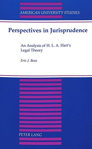 Perspectives in Jurisprudence An Analysis of H. L. A. Hart's Lega: BOOS ERIC J.