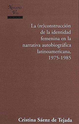 La (re)construcción de la identidad femenina en: Tejada, Cristina Sáenz